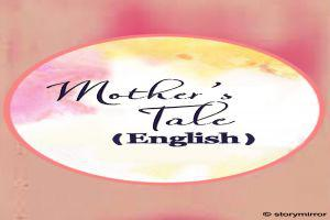 Mother'S Tale (English)