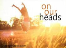 On Our Heads