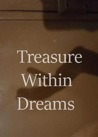 Treasure Within Dreams