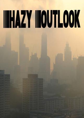Hazy Outlook