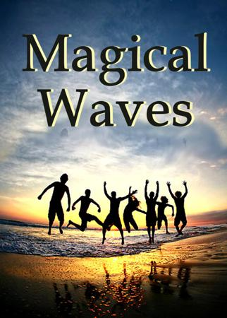 Magical waves