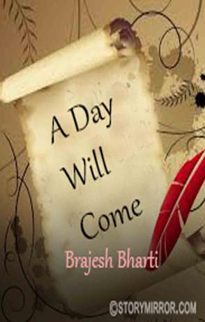 A Day Will Come