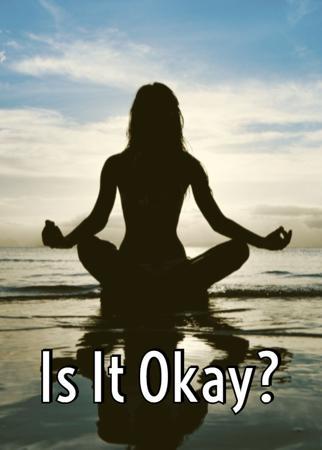 Is It Okay?