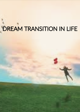 Dream Transition In Life
