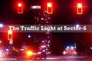 The Traffic Light At Sector-6