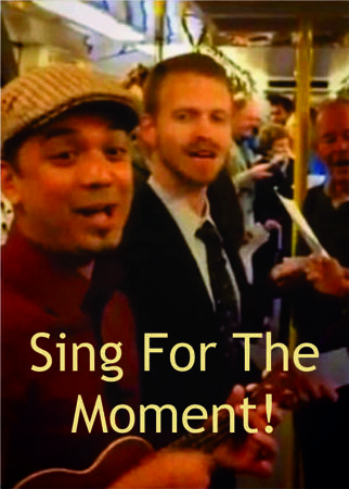 Sing For The Moment!