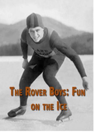 The Rover Boys: Fun on the Ice