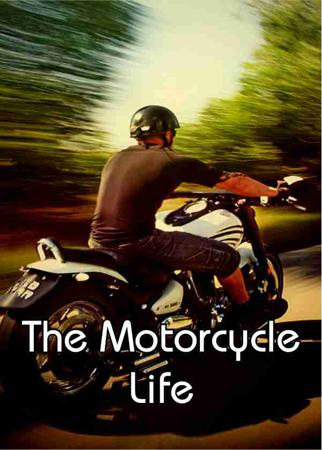 The Motorcycle Life