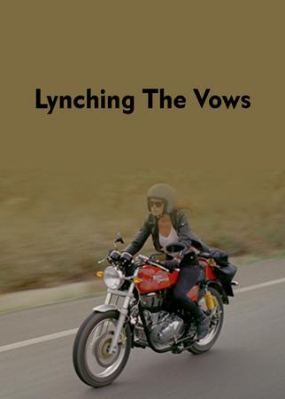 Lynching The Vows