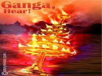 Ganga, Hear !