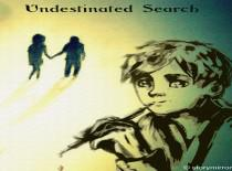 Undestinated Search