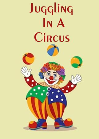 Juggling In A Circus