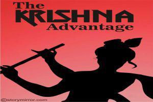 The Krishna Advantage