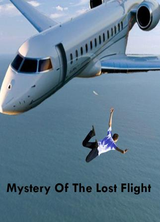Mystery Of The Lost Flight