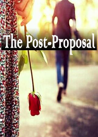 The Post-Proposal