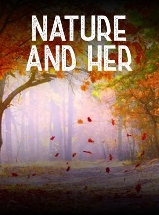 Nature And Her