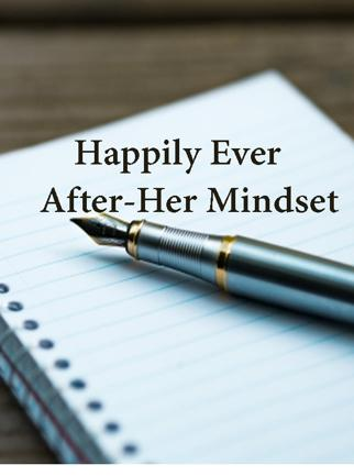 Happily Ever After-Her Mindset