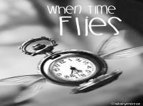 When Time Flies...