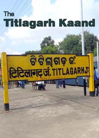 The Titlagarh Kaand